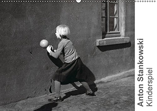 Preisvergleich Produktbild Anton Stankowski: Kinderspiel (Wandkalender 2018 DIN A2 quer): Fotos spielender Kinder von Anton Stankowski (Monatskalender, 14 Seiten ) (CALVENDO Menschen) [Kalender] [Apr 08, 2017] Stankowski, Anton