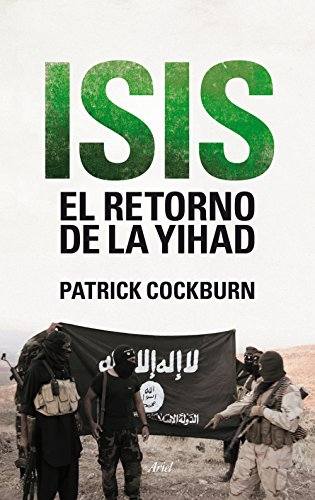 Isis. El retorno de la yihad (Actual) por Patrick Cockburn