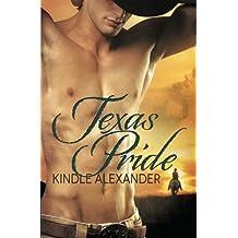 Texas Pride by Kindle Alexander (2013-03-18)