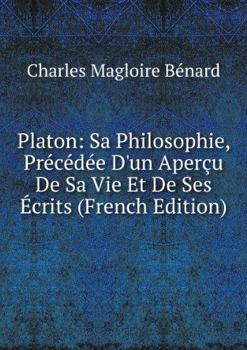 platon-sa-philosophie-prcde-dun-aperu-de-sa-vie-et-de-ses-crits-french-edition
