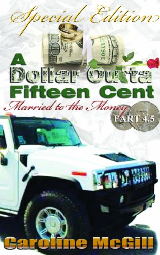 Married to the Money (A Dollar Outta Fifteen Cent, Band 4)