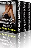 Sharing My Husband with the Help 3-Story Bundle: (FFM Cuckquean Short Stories) (English Edition)