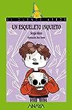 Image de Un esqueleto inquieto (Literatura Infantil (6-11 Años) - El Duende Verde)