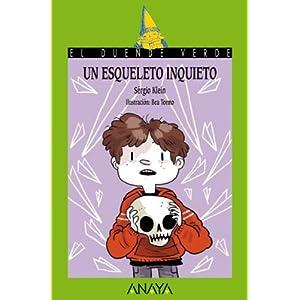 Un esqueleto inquieto (Literatura Infantil (6-11 Años) - El Duende Verde)