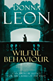 Wilful Behaviour: (Brunetti 11) (Commissario Brunetti) (English Edition)