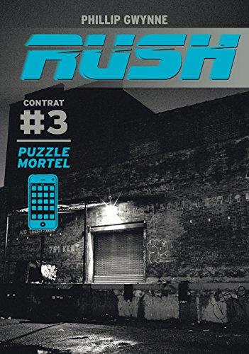 Rush (Contrat 3) - Puzzle mortel