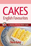 Cakes - English Favourites: A Selection of the Best British Recipes