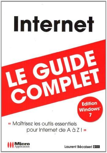 Internet : Edition spéciale Windows 7 par Laurent Bécalseri