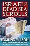 Front cover for the book Israel and the Dead Sea Scrolls by Edmund Wilson