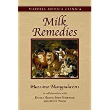 Milk Remedies (Materia Medica Clinica Book 1) (English Edition)