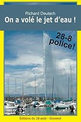On a volé le jet d'eau! (Les enquêtes franco-helvétiques de Hob t. 3)