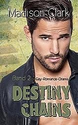 Destiny Chains: Band 2