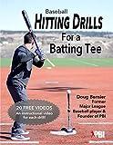 Baseball Hitting Drills for a Batting Tee (Practice Drills for Baseball Book 1) (English Edition)