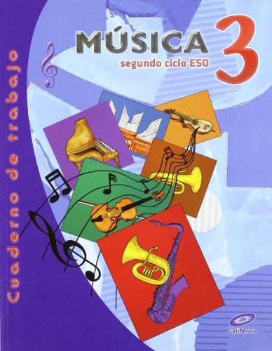 Siglo XXI. Música. Cuaderno. 3º ESO