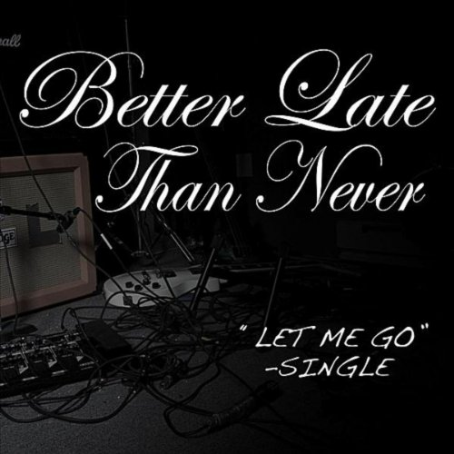 You Better Never Let It Go Eminem: Let Me Go Di Better Late Than Never Su Amazon Music