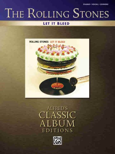 The Rolling Stones- Let It Bleed (Piano/Vocal Guitar) (Alfred's Classic Album Editions) (English Edition)