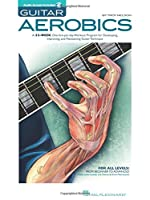 TTroy Nelson Guitar Aerobics (Livre et audio en ligne) (Livre) Broché - 28 janv. 200 de Divers