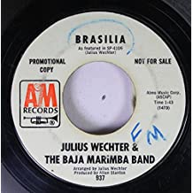 Julius Wechter & The Baja Marimba Band 45 RPM Brasilia / Yes Sir, That's My Baby