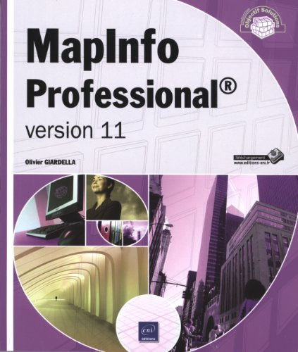 MapInfo Professional® - version 11