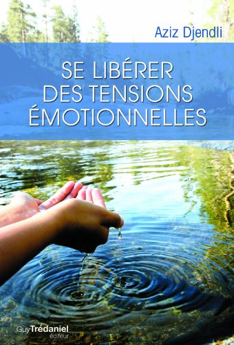 Se libérer des tensions émotionnelles