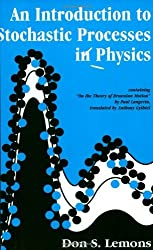 An Introduction to Stochastic Processes in Physics (Johns Hopkins Paperback) by Don S. Lemons (2002-05-21)