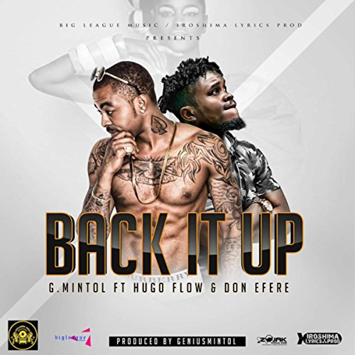 Back It Up (Feat. Hugo Flow & Don Efere) - Single