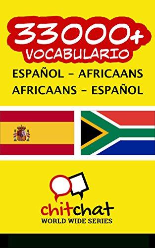 33000+ Español - Africaans Africaans - Español vocabulario