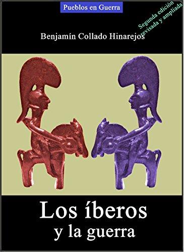 Los íberos y la guerra por Benjamín Collado Hinarejos