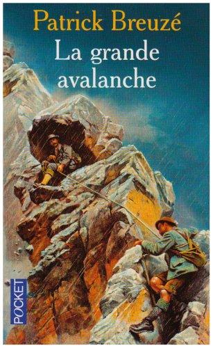 GRANDE AVALANCHE