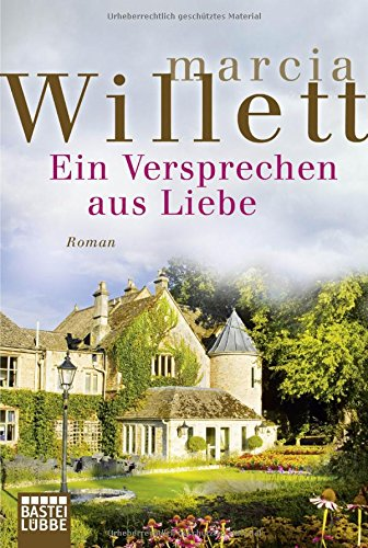 Buchseite und Rezensionen zu 'Ein Versprechen aus Liebe: Roman' von Marcia Willett