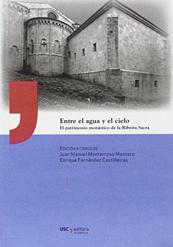 UA/7-Entre el agua y el cielo: El patrimonio monástico de la Ribeira Sacra