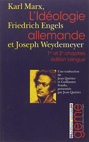 L'idéologie allemande : Tomes 1 et 2, Edition bilingue allemand-français