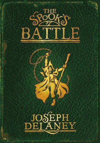 The Spook's Battle (Wardstone Chronicles) by JOSEPH DELANEY (2007-08-01)