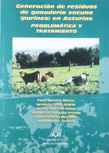 Generación de residuos de ganader¡a vacunas (purines) en Asturias por Elena Marañón Maison