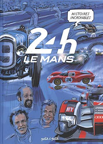 24H Le Mans : Histoires incroyables par  Collectif