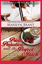 Pride, Prejudice and the Perfect Match by Marilyn Brant (2013-03-20)