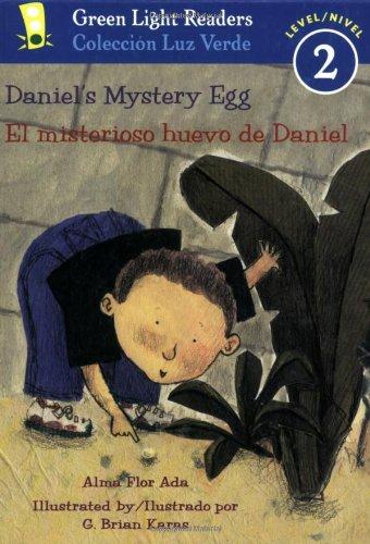Daniel's Mystery Egg/El Misterioso Huevo de Daniel (Green Light Readers Bilingual)