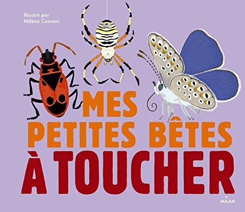 Vignette du document Mes petites bêtes à toucher