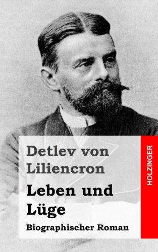 Leben und Lüge: Biographischer Roman