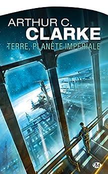 Terre, planète impériale par [Clarke, Arthur C.]