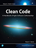 Clean Code: A Handbook of Agile Software Craftsmanship (Robert C. Martin Series) (English Edition)