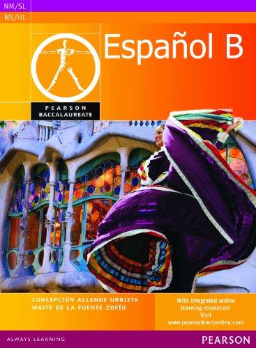 Pearson Baccalaureate Espanol B student book for the IB Diploma (Pearson International Baccalaureate Diploma: International Editions) por Concepcion Allende