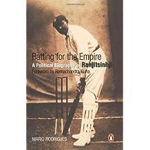 Batting for the Empire: A Political Biography of Ranjitsinghji