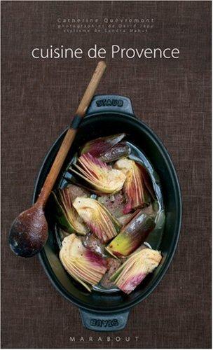 Cuisine de Provence par Catherine Quévremont, Sandra Mahut