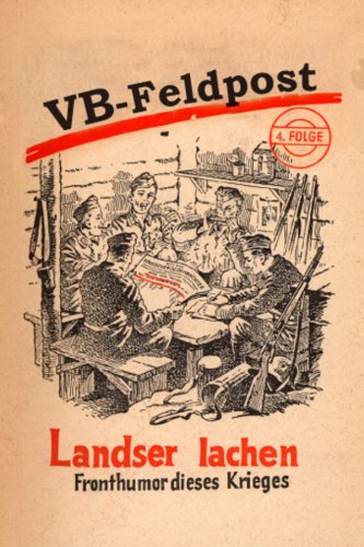 VB-Feldpost: Landser lachen: Fronthumor dieses Krieges