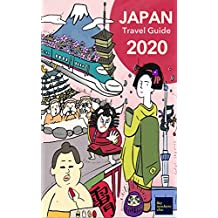 Japan Travel Guide 2020: Fully-Digitalized Travel Guide (like nowhere else) (English Edition)
