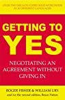 Getting to Yes: Negotiating an agreement without giving in par Fisher