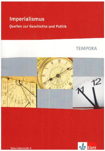 Preisvergleich Produktbild Imperialismus (TEMPORA - Quellen zur Geschichte und Politik)