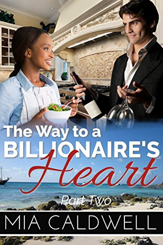 The Way to a Billionaire's Heart: Part Two: BWWM Interracial Romance