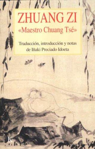Descargar Libro Zhuang Zi «Maestro Chuang Tsé» (Clásicos) de Iñaki Preciado Idoeta